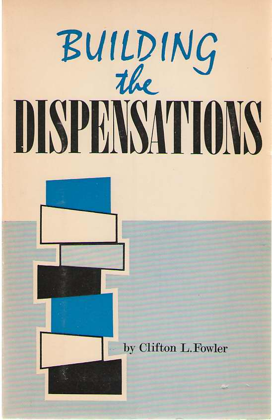 Image for Building The Dispensations