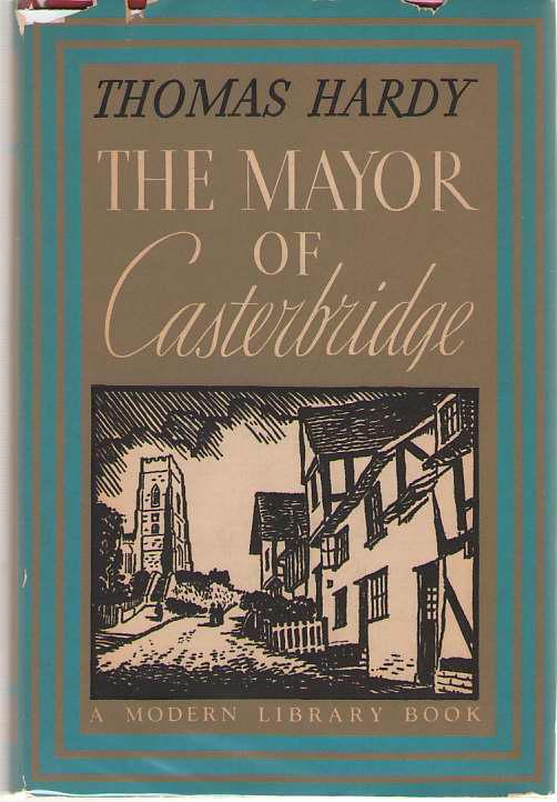 The Mayor of Casterbridge, Hardy, Thomas; Chew, Samuel (Introduction)