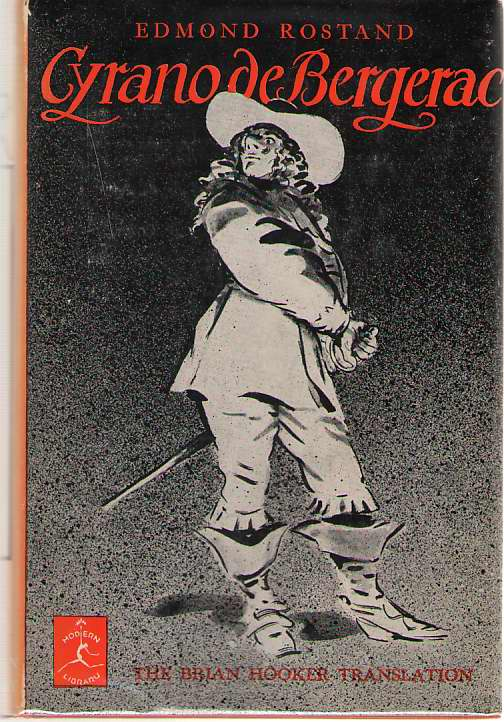 Cyrano De Bergerac The Brian Hooker Translation, Rostand, Edmond