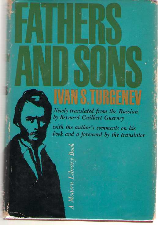 Fathers And Sons, Turgenev, Ivan Sergeevich; Guerney, Bernard Guilbert (translator)