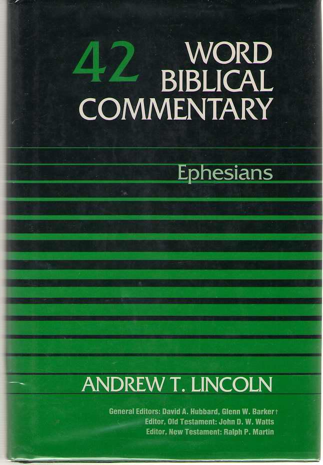 Ephesians, Lincoln, Andrew T.