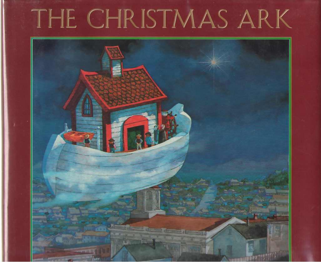 The Christmas Ark, San Souci, Robert D. ; & San Souci, Daniel (Illustrator)