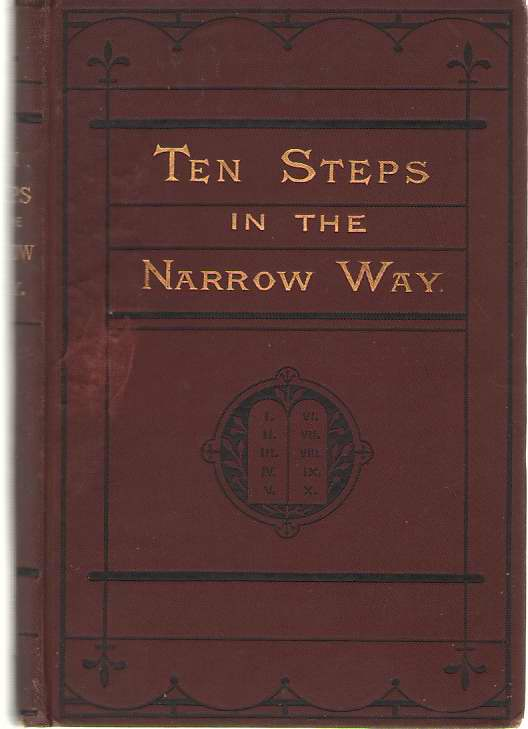 Ten Steps In The Narrow Way Or the Commandments Illustrated, a Book for Girls, Beck, Mary Elizabeth