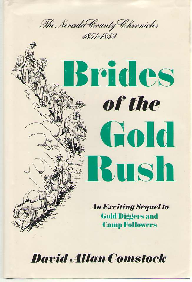 Brides of the Gold Rush, 1851-1859, Comstock, David Allan