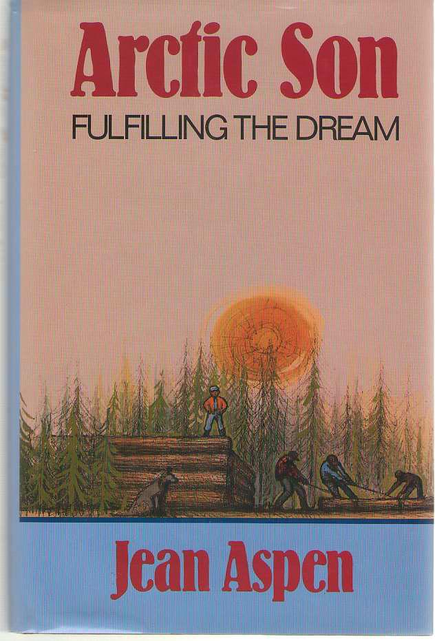 Arctic Son  Fulfilling the Dream, Aspen, Jean