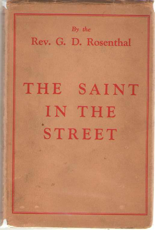 The Saint In The Street, Rosenthal, G. D.