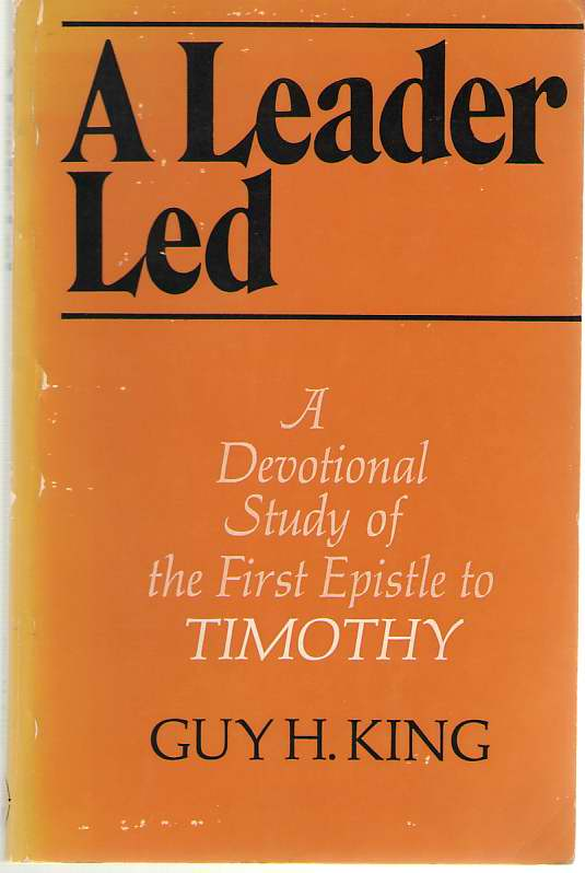 Image for A Leader Led A Devotional Study of 1 Timothy