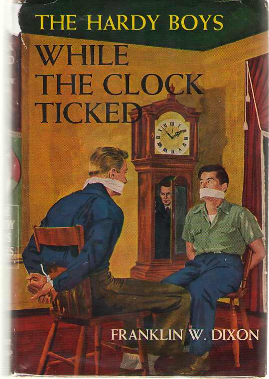 While The Clock Ticked, Dixon, Franklin W.