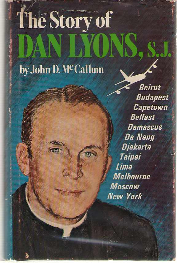 The Story Of Dan Lyons, S. J., McCallum, John Dennis