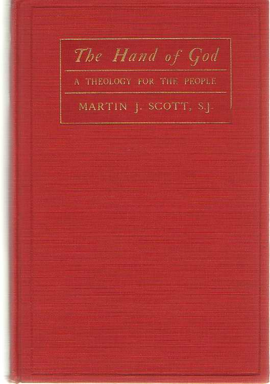 The Hand Of God A Theology for the People, Scott, Martin J.