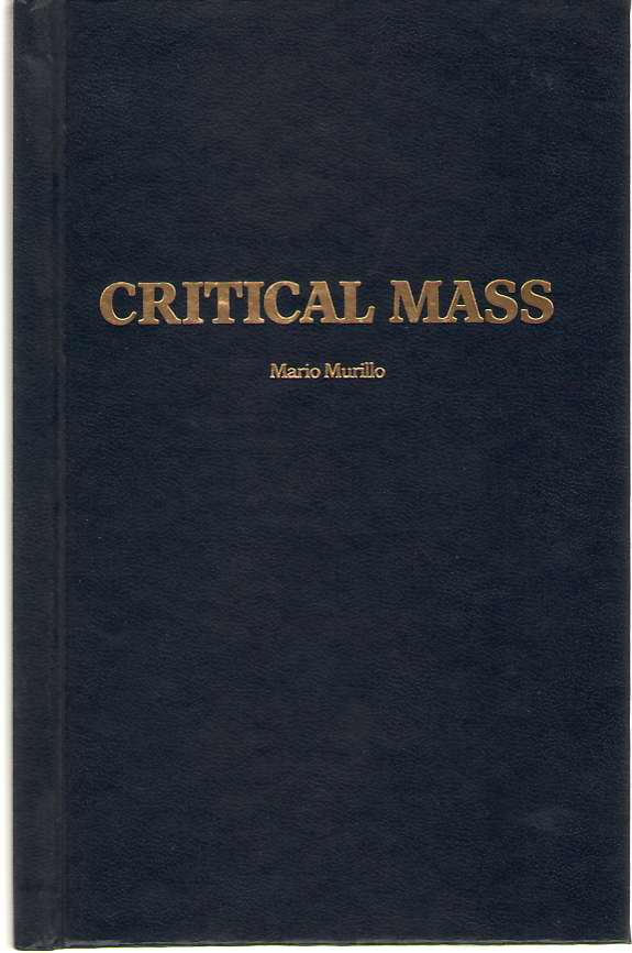 Critical Mass A Strategy for Revival in North America, Murillo, Mario