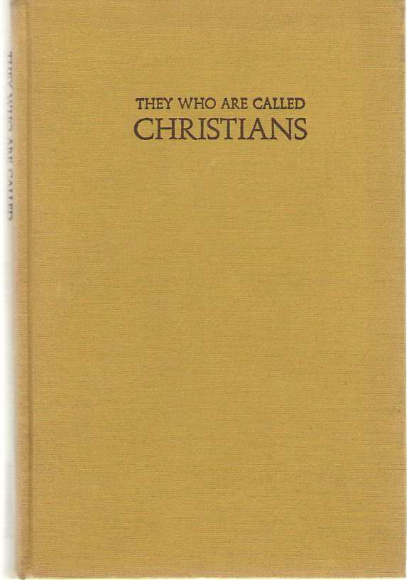 They Who are Called Christians, Baird, Jesse H.