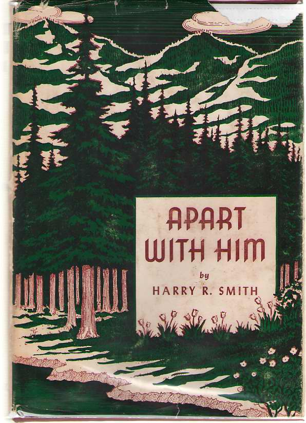 Image for Apart with Him Fifty Years of the Mount Hermon Conference
