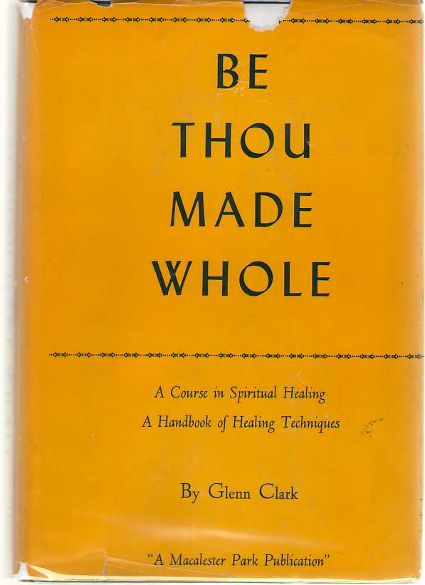 Image for Be Thou Made Whole
