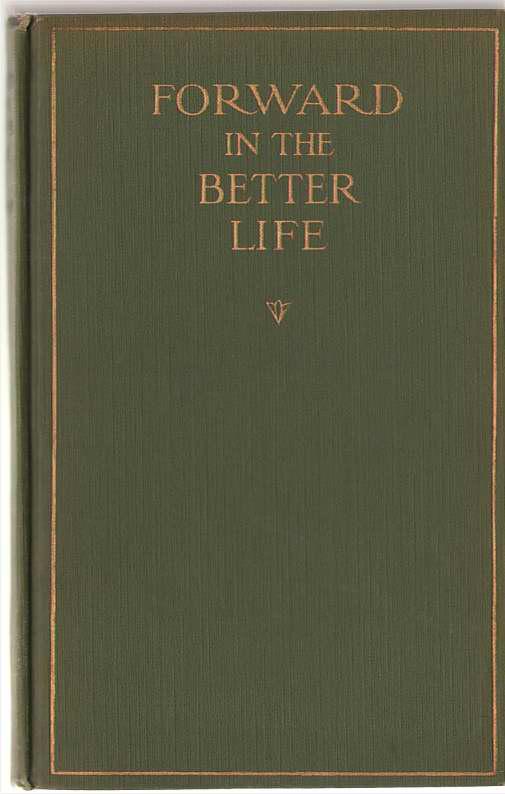 Forward In The Better Life, Stokes, Olivia Egleston Phelps
