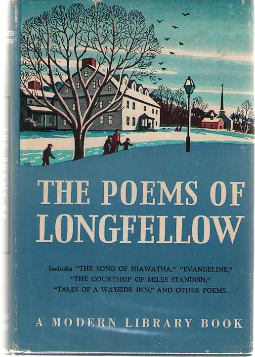 The Poems Of Longfellow Including Evangeline, the Song of Hiawatha, the Courtship of Miles Standish, Tales of a Wayside Inn, Longfellow, Henry Wadsworth