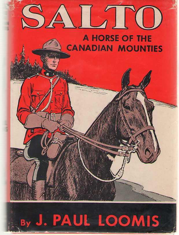 Salto A Horse of the Canadian Rockies, Loomis, J. Paul