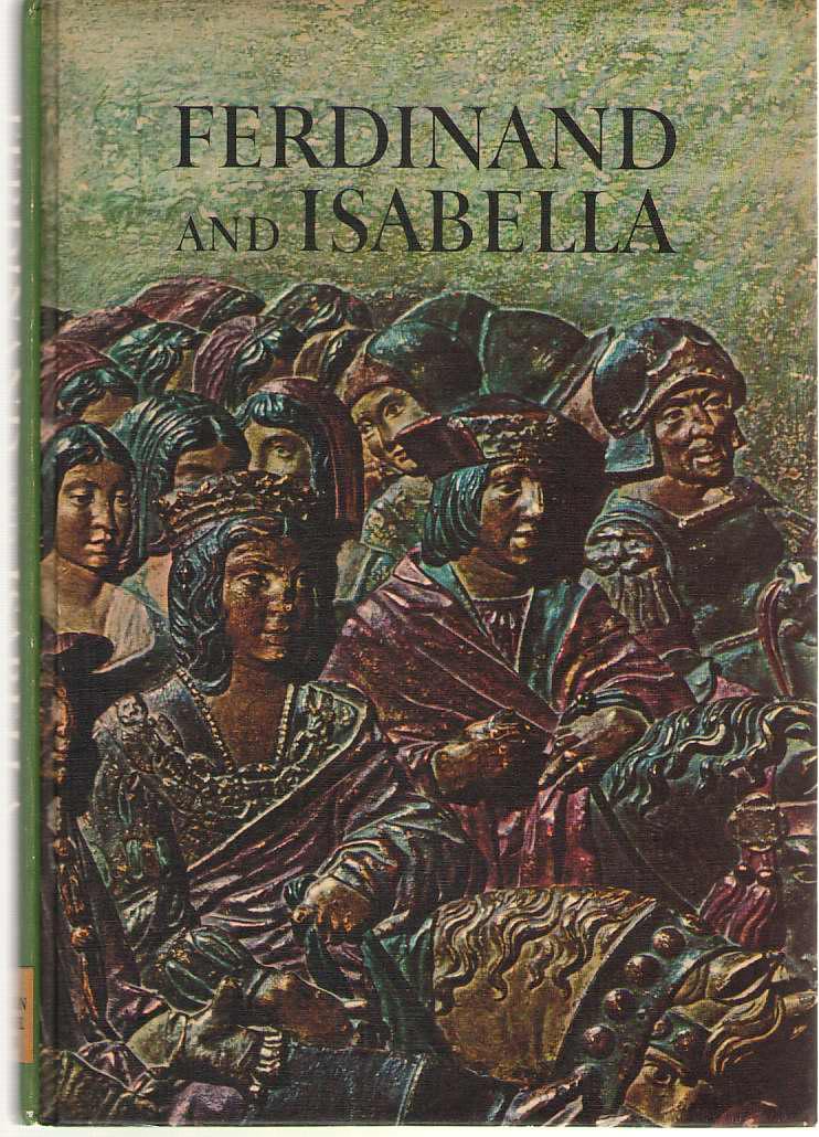 Ferdinand And Isabella, McKendrick, Melveena