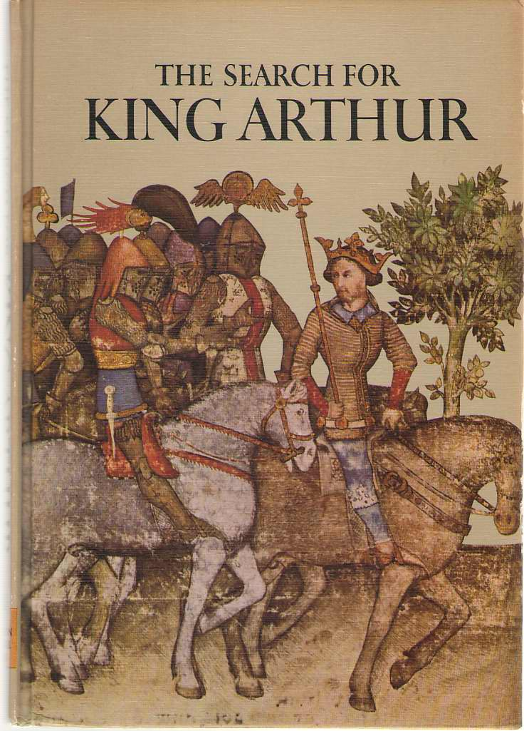 The Search For King Arthur, Hibbert, Christopher