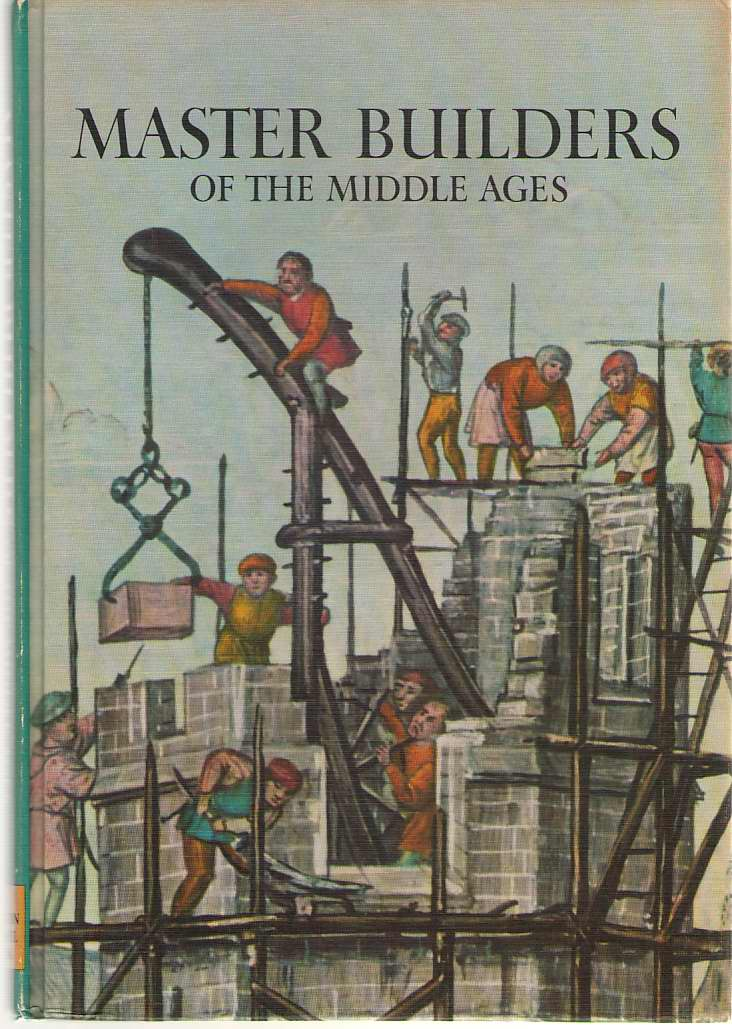 Master Builders Of The Middle Ages, Jacobs, David