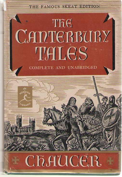The Canterbury Tales, Chaucer, Geoffrey; & Skeat, Walter W (editor)