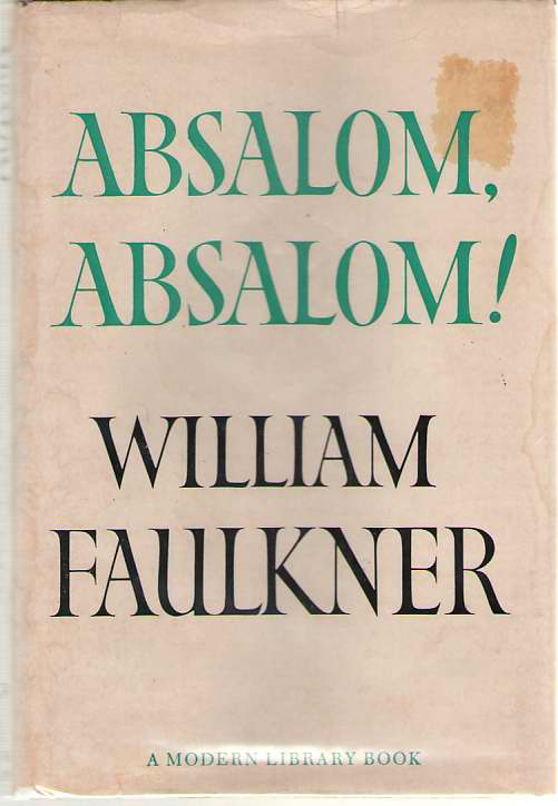 Absalom, Absalom!, Faulkner, William
