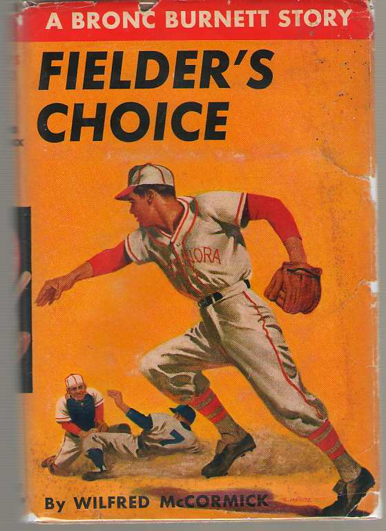 Fielder's Choice, McCormick, Wilfred