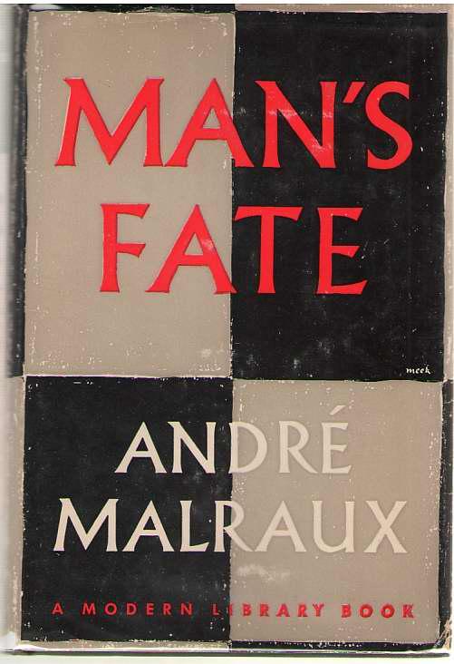 Man's Fate (la Condition Humaine), Malraux, Andre