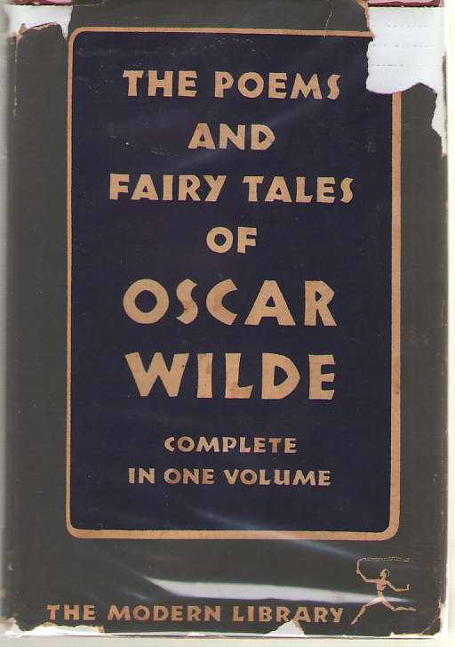 The Poems And Fairy Tales Of Oscar Wilde Complete in One Volume, Wilde, Oscar