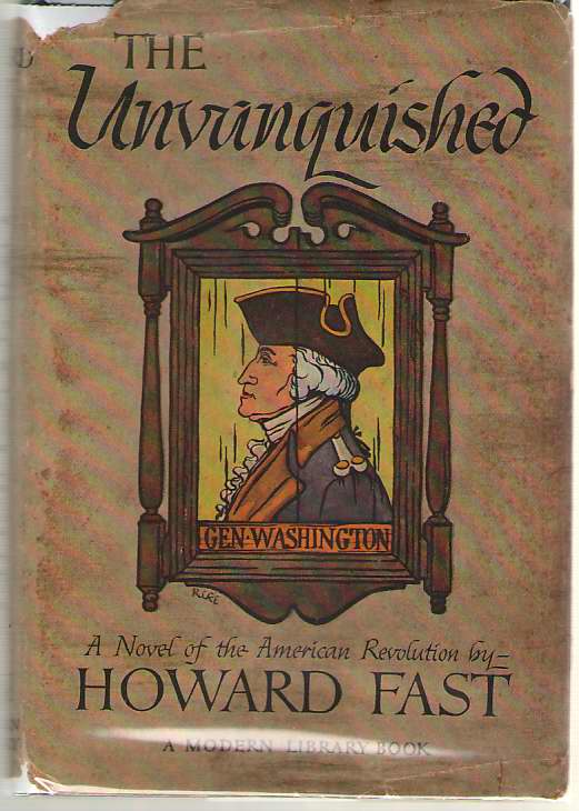 The Unvanquished A Novel, Fast, Howard