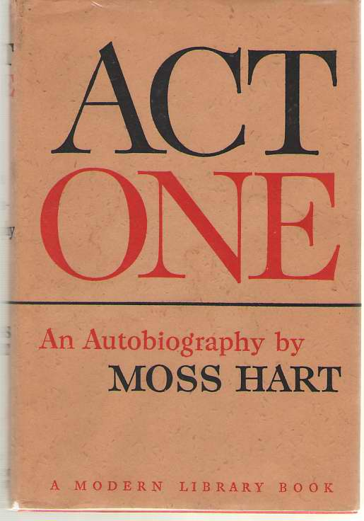 Act One  An Autobiography, Hart, Moss