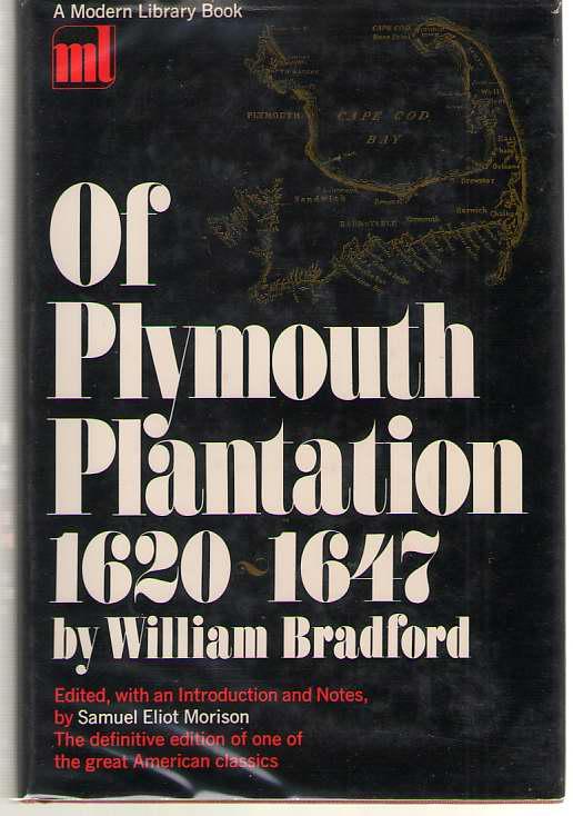 Of Plymouth Plantation 1620-1647, Bradford, William