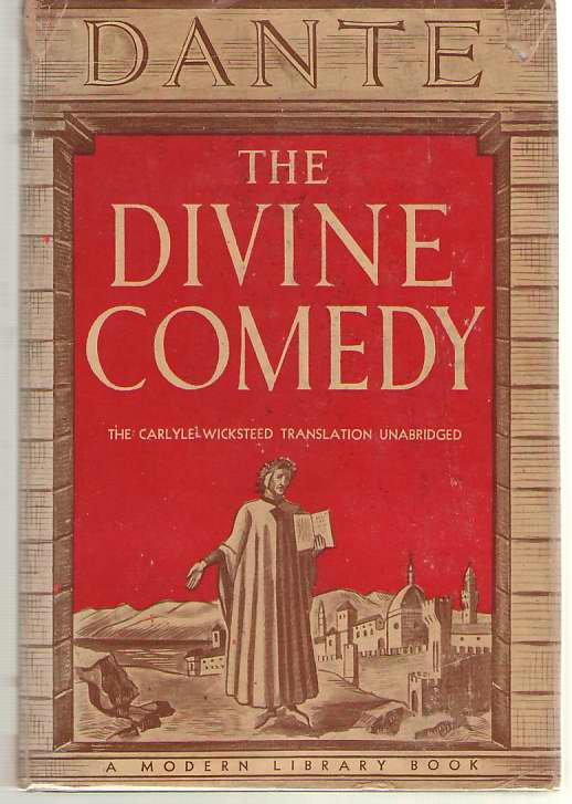 The Divine Comedy; The Carlyle - Wicksteed Translation, Complete and Unabridged, Alighieri, Dante