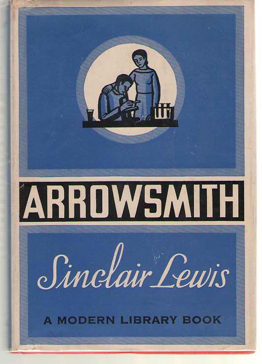Arrowsmith, Lewis, Sinclair; Soskin, William (Introduction)