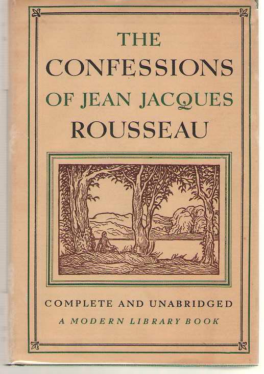 The Confessions Of Jean Jacques Rousseau, Rousseau, Jean Jacques