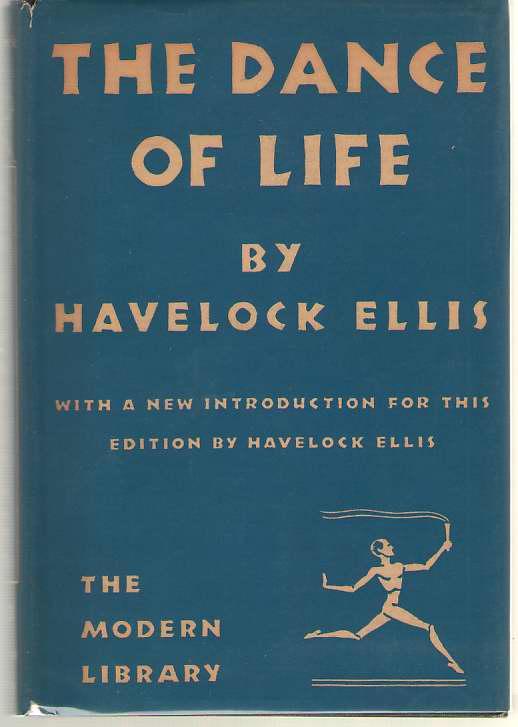 The Dance Of Life, Ellis, Havelock