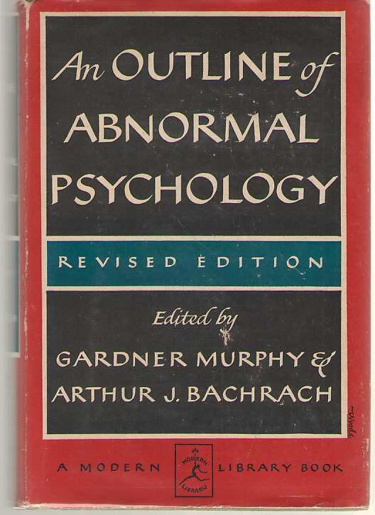 An Outline Of Abnormal Psychology, Murphy, Gardner (editor)