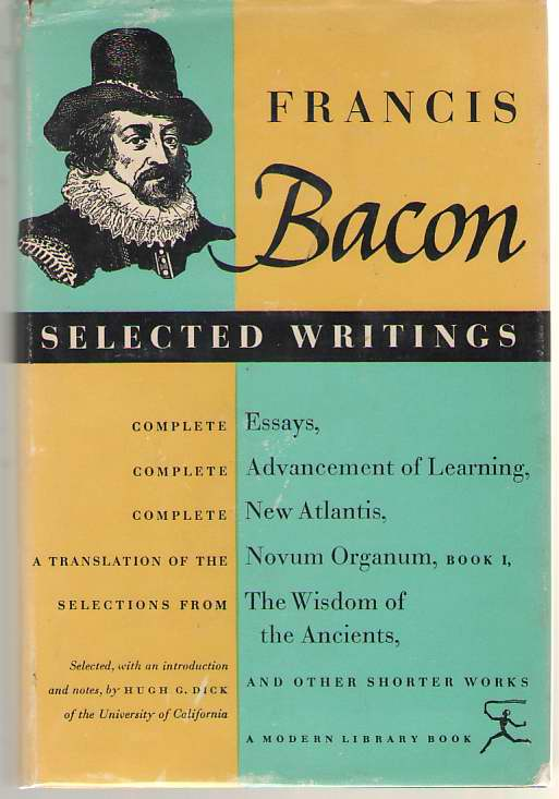 Selected Writings Of Francis Bacon, Bacon, Francis