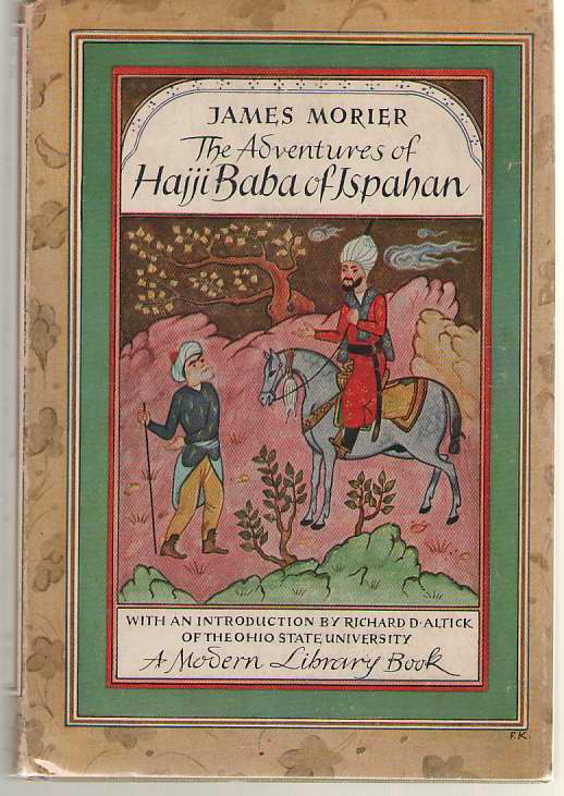 The Adventures Of Hajji Baba Of Ispahan, Morier, James