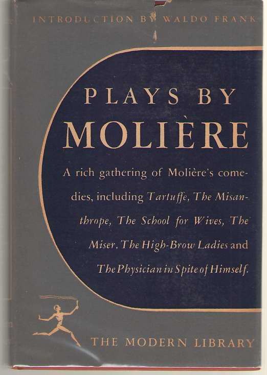 Plays By Moliere, Moliere; Frank, Waldo (Introduction)