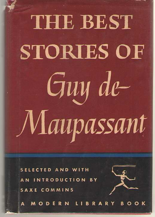 The Best Stories Of Guy De Maupassant, De Maupassant, Guy; Commings, Saxe (Introduction)