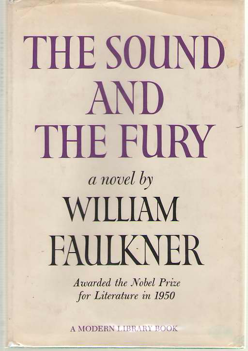 The Sound And The Fury, Faulkner, William