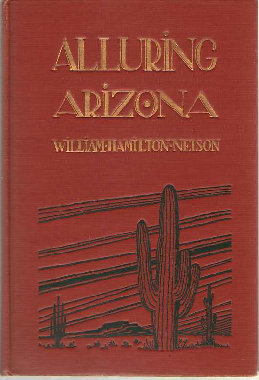 Alluring Arizona, Nelson, William Hamilton