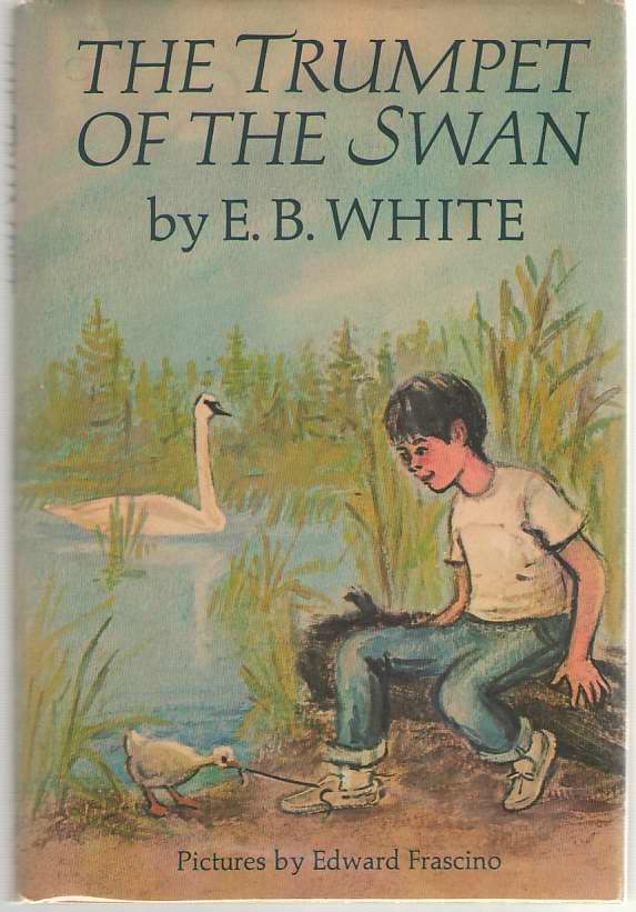 The Trumpet of the Swan, White, E. B.