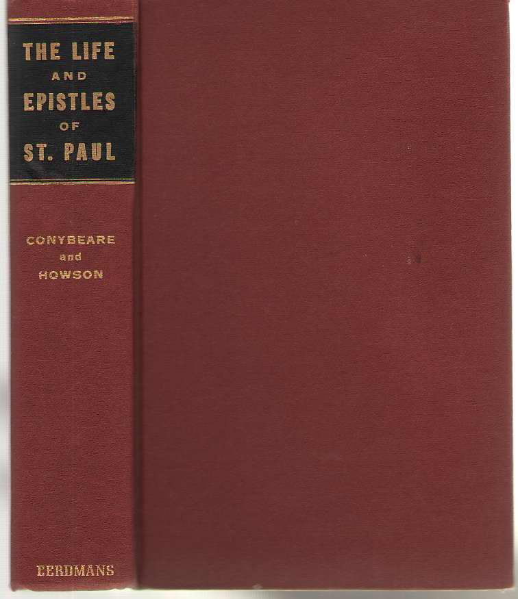 The Life And Epistles Of St. Paul, New Edition, Conybeare, W. J. And Howson, J. S.