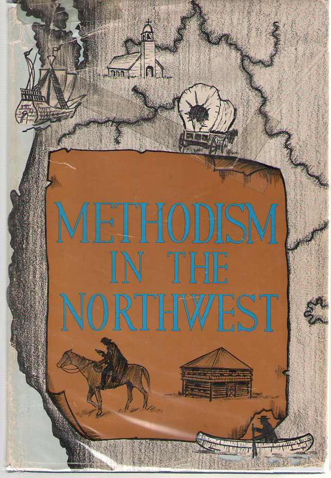 Methodism in the Northwest, Howell, Erle