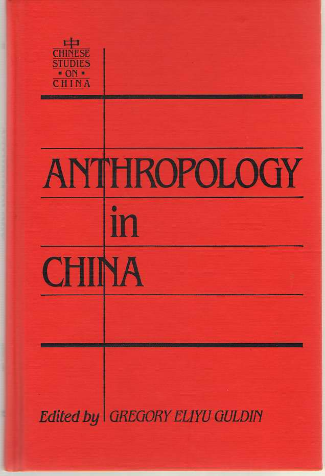 Image for Anthropology in China  Defining the Discipline