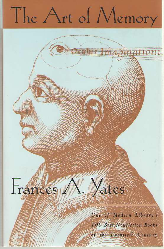 The Art of Memory, Yates, Frances A.