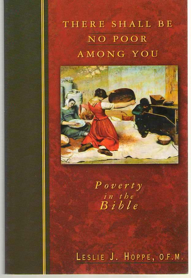 Image for There Shall Be No Poor Among You  Poverty in the Bible