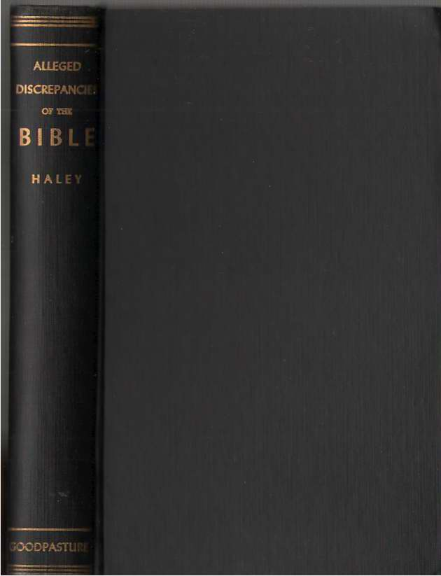 An Examination Of The Alleged Discrepancies Of The Bible, Haley, John W.